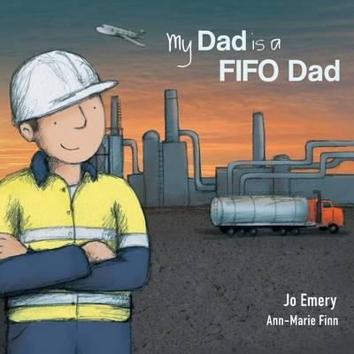 my-dad-is-a-fifo-dad